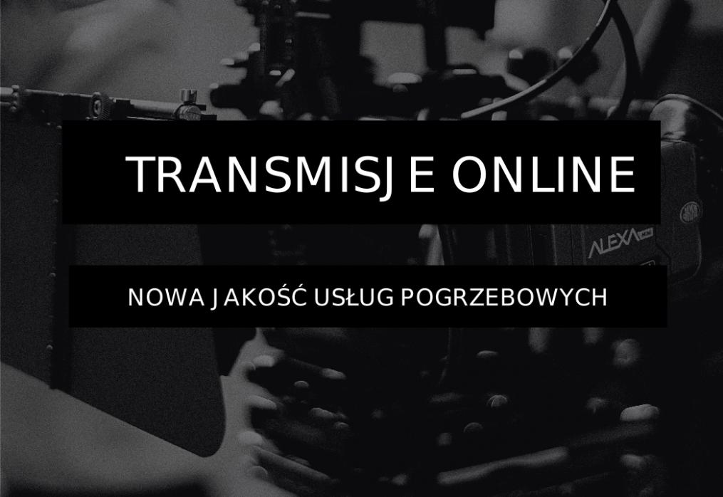 Nowa usługa – transmisja online z pogrzebu
